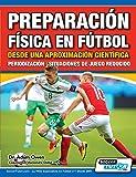 Preparación Física en Fútbol desde una Aproximación Científica - Periodización   Situaciones de juego reducido