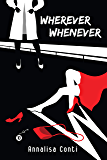 Wherever Whenever (Superhero Stories: The W Series Book 10)