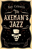 The Axeman's Jazz (English Edition)
