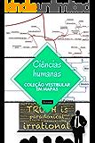 Ciências Humanas (Coleção vestibular em mapas mentais)