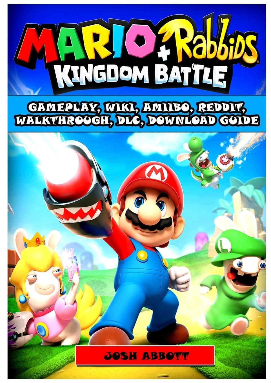 Mario + Rabbids Kingdom Battle Gameplay, Wiki, Amiibo, Reddit ...