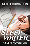 Sleep Writer (Book 1)