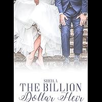The Billion Dollar Heir (The Billion Dollar Series Book 1) (English Edition)