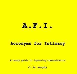 A.F.I. Acronyms for Intimacy