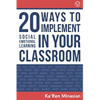 20 Ways To Implement Social Emotional Learning In Your Classroom: Implement Social-Emotional Learning in Your Classroom…