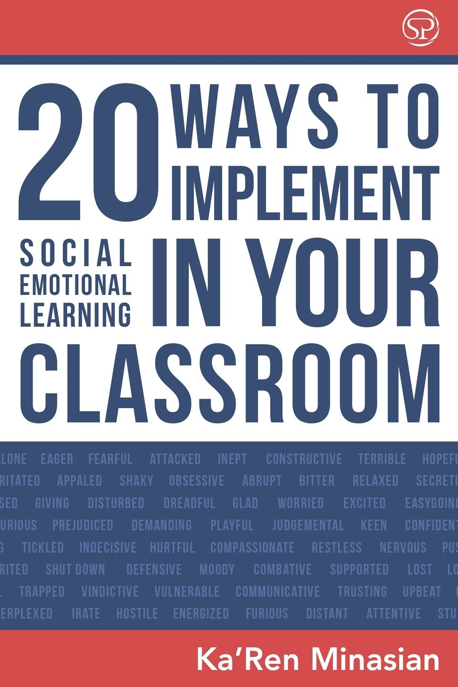 How To Implement Social And Emotional >> 20 Ways To Implement Social Emotional Learning In Your Classroom