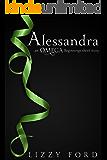 Alessandra (Omega Beginnings Miniseries Book 1)