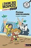 Panique chez les pandas - L'énigme des vacances - CP vers CE1 - 6/7 ans