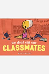We Don't Eat Our Classmates! (Penelope Book 1) Kindle Edition