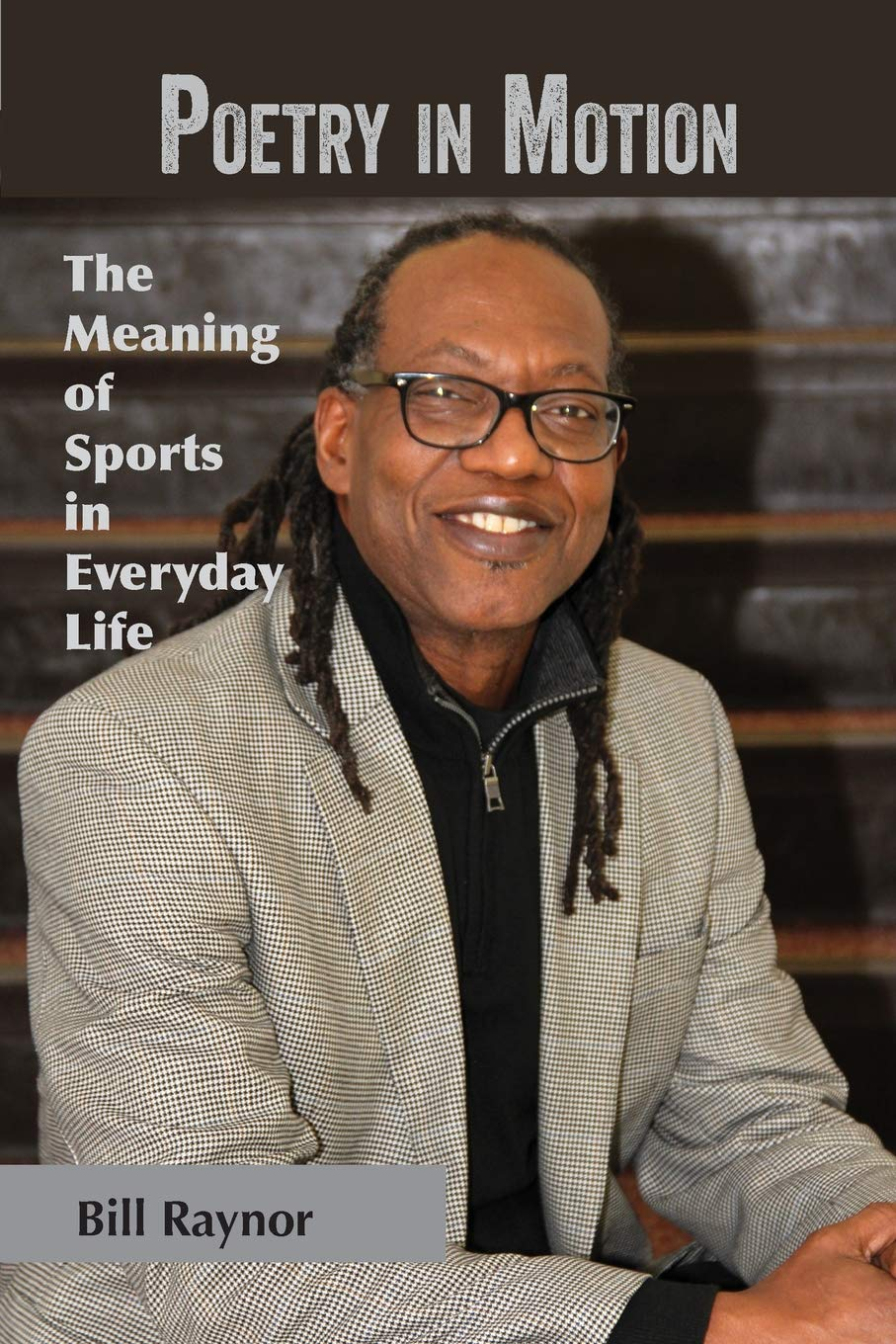 bb9b071d3 Poetry in Motion: The Meaning of Sports in Everyday Life Paperback –  Abridged, December 11, 2018