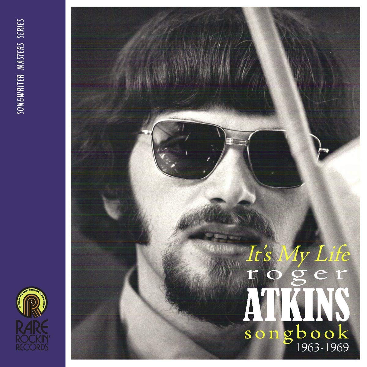 Its My Life (Roger Atkins Songbook 1963-1969)