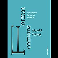 Formas comuns: animalidade, literatura e biopolítica (Entrecríticas)
