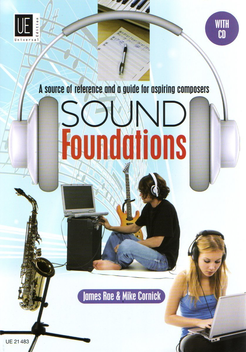 Download Sound Foundations: A Source of Reference and a Guide for Aspiring Composers PDF