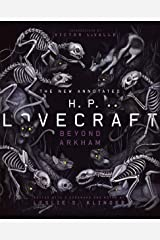 The New Annotated H.P. Lovecraft: Beyond Arkham Hardcover