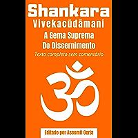 Vivekacudamani: A Gema Suprema Do Discernimento