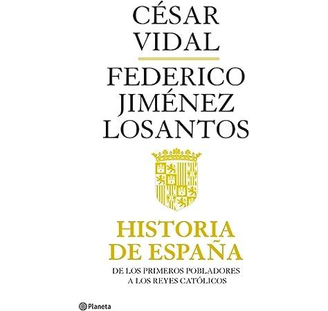Historia de España ((Fuera de colección)): Amazon.es: Vidal, César ...