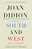 South and West: From a Notebook