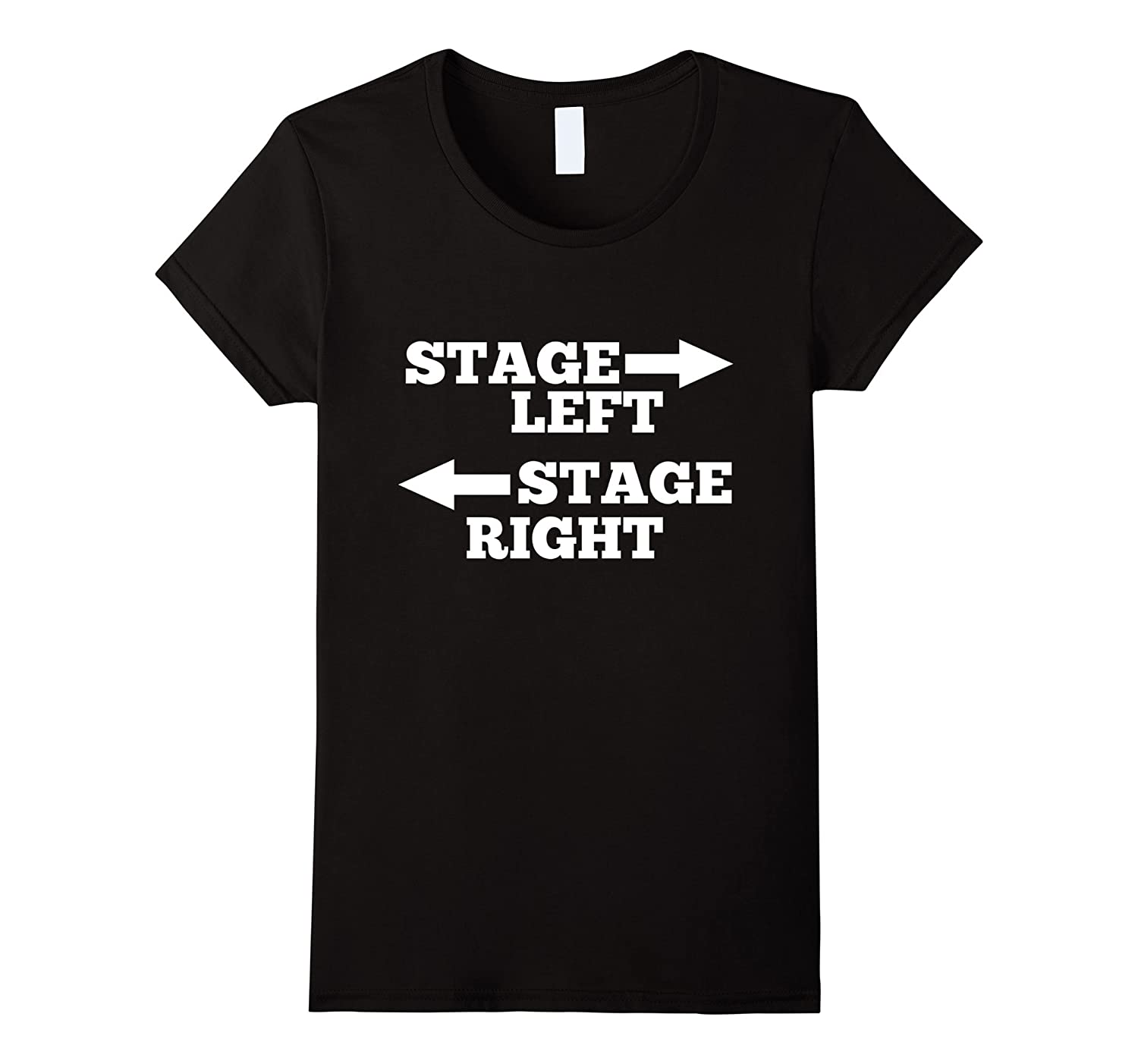 Funny Theatre Stage Left Stage Right T-Shirt