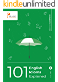 101 English Idioms Explained - Volume 2 (English Edition)