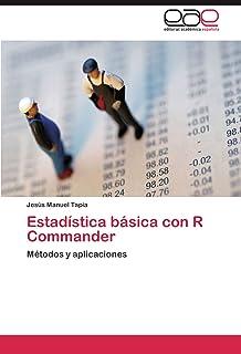 Estadística básica con R Commander: Métodos y aplicaciones (Spanish Edition)