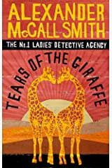 Tears of the Giraffe (No. 1 Ladies' Detective Agency series Book 2) Kindle Edition