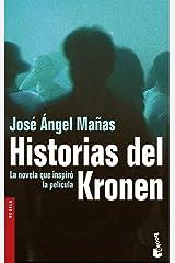 Historias del Kronen (Spanish Edition) Paperback