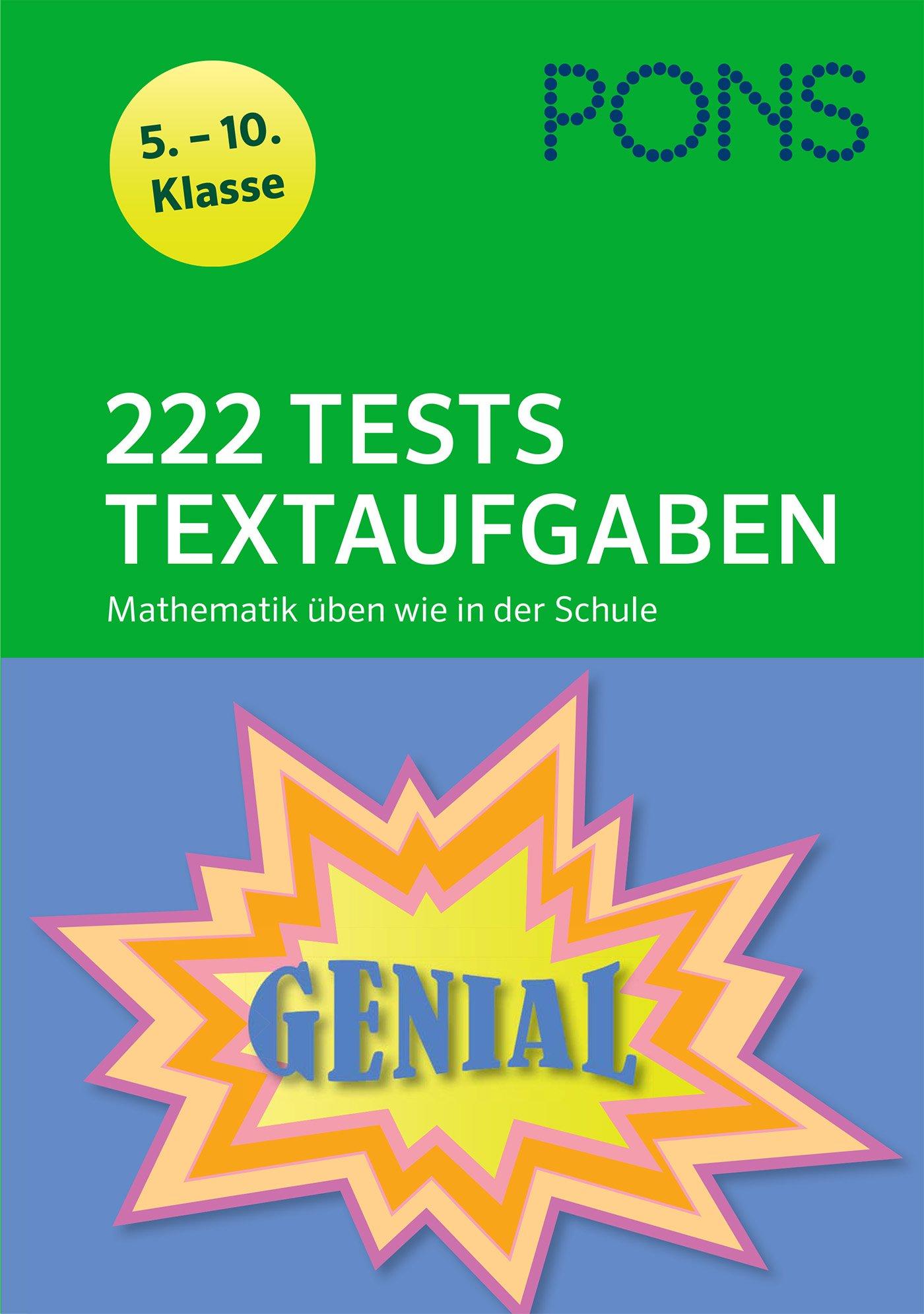 PONS 222 Mathematik-Tests Textaufgaben wie in der Schule: 5. - 10. Klasse (PONS 222 Tests)
