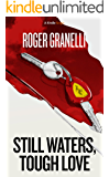 Still Waters, Tough Love (Palermo Stories)