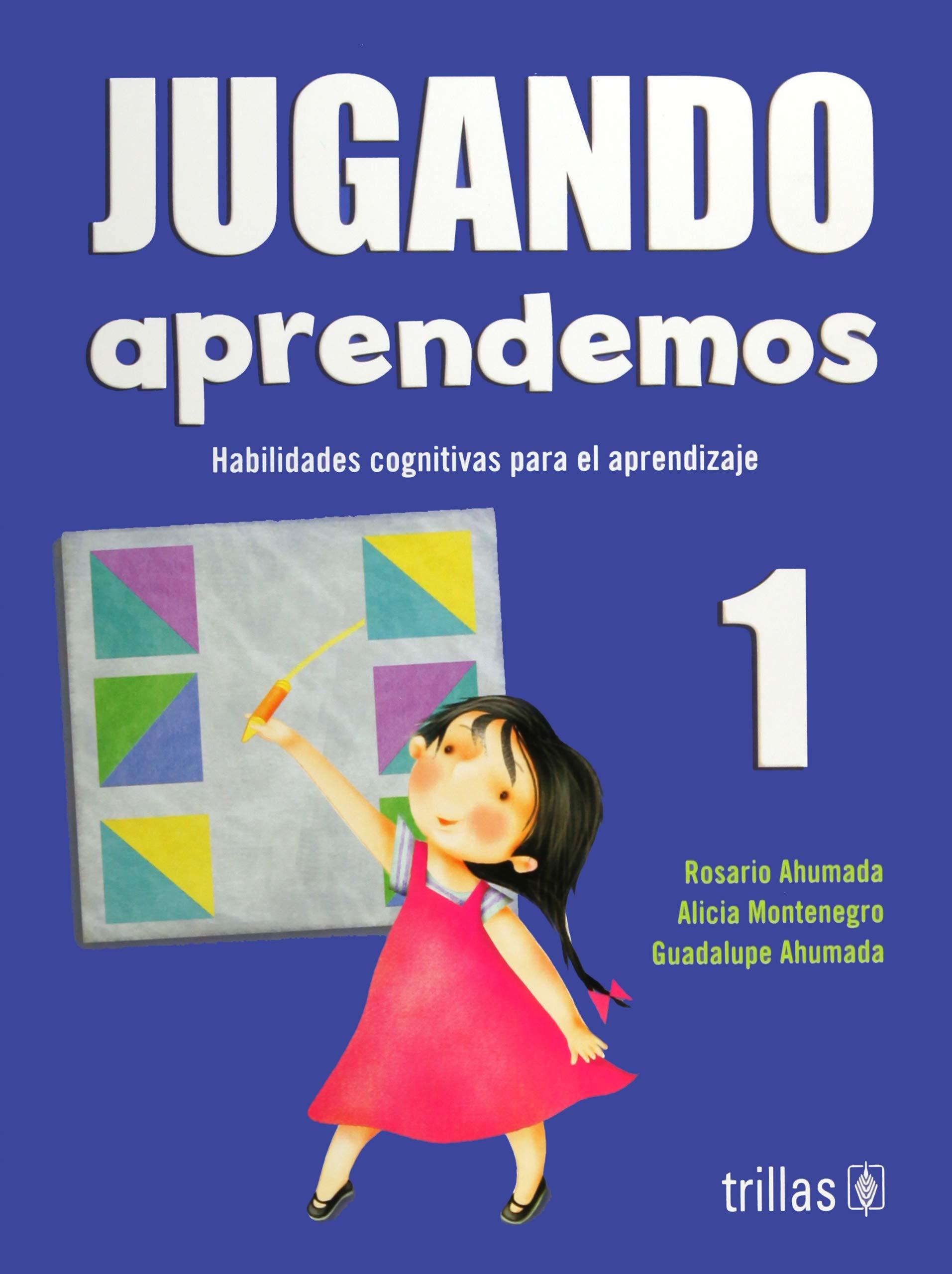 Download Jugando aprendemos/ Learning Through Play: Habilidades Cognitivas Para El Aprendizaje Por Competencias (Spanish Edition) ebook