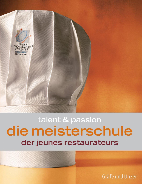 Die Meisterschule der Jeunes Restaurateurs