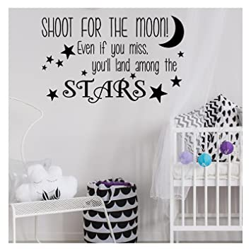 Amazoncom Wall Sayings Vinyl Lettering Shoot For The Moon Even If