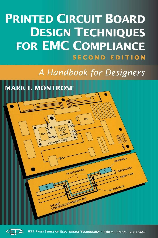 Printed Circuit Board Design Techniques for EMC Compliance