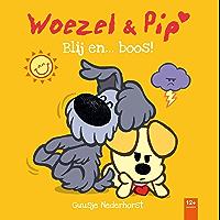 Blij en ...boos! (Woezel & Pip)