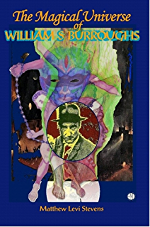 The Magical Universe of William S. Burroughs