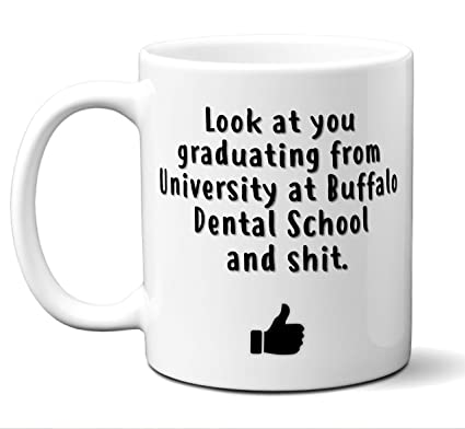 Dental School Graduation Gift Coffee Mug Tea Cup. University at Buffalo School of Dental  sc 1 st  Amazon.com & Amazon.com: Dental School Graduation Gift Coffee Mug Tea Cup ...