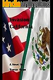Invasion California