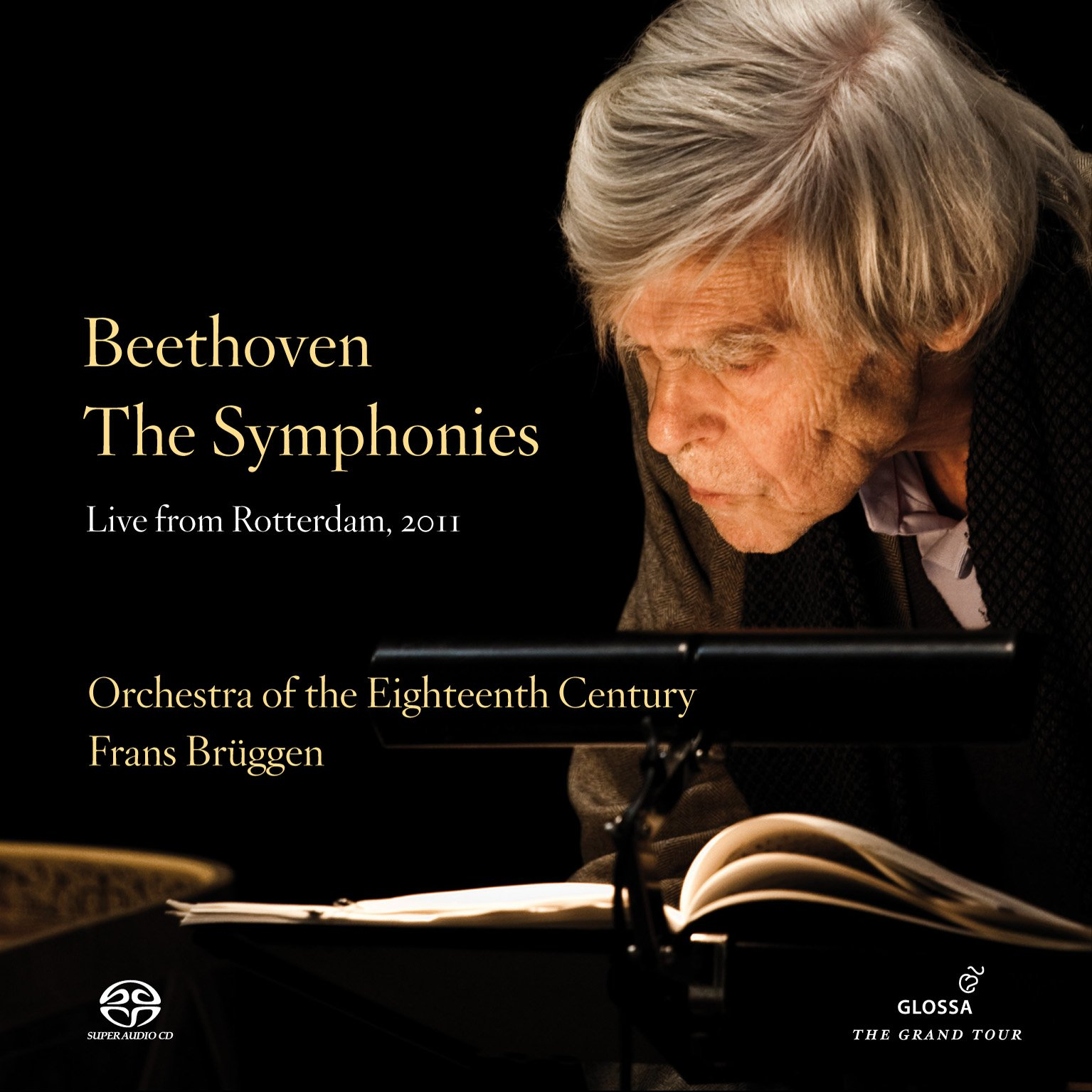 Beethoven: The Symphonies (Live From Rotterdam, 2011) by Glossa