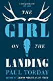 The Girl On The Landing: 'Part love story, part psychological thriller', from the author of Salmon Fishing in the Yemen