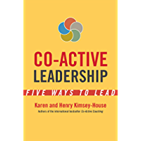 Co-Active Leadership: Five Ways to Lead (English Edition)
