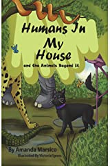 Humans In My House: and the Animals Beyond It (Volume 3) Paperback