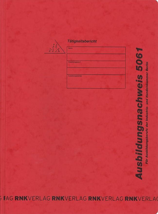 alle Berufe RNK Verlag Ausbildungsnachweis-Heft wöchentlich 56 Se IHK Berlin