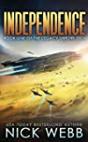 Independence: Book One of the Legacy Ship Trilogy