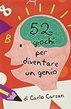 52 giochi per diventare un genio