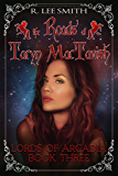 The Roads of Taryn MacTavish (Lords of Arcadia Book 3)