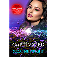Captivated: An Anthology (The Deep in Your Veins Series Book 6)