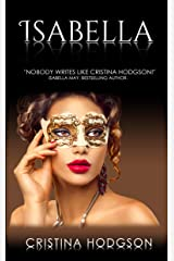 Isabella: Book III of the Chantelle Rose Series Kindle Edition