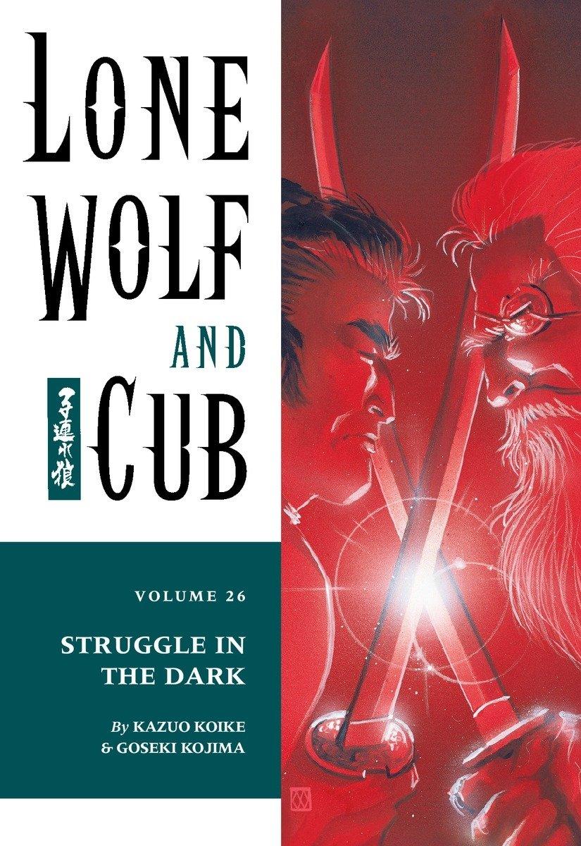 Lone Wolf and Cub Volume 26: Struggle in the Dark by Dark Horse Manga