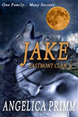 Eastmont Clan-Jake: Paranormal Alpha Shifter Kindle Edition