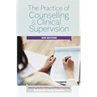 The Practice of Counselling and Clinical Supervision