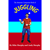 The Awesome Companion Book of Juggling
